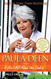 img - for Paula Deen: It Ain't All About the Cookin' book / textbook / text book