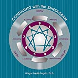 img - for Consulting with the Enneagram by Ginger Lapid-Bogda (2015-07-03) book / textbook / text book