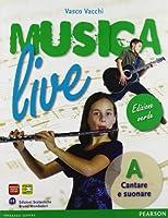 Musica live. Vol. A-B. Ediz. verde. Con espansione online. Con CD Audio. Per la Scuola media