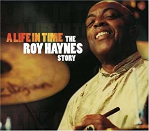 A Life in Time – The Roy Haynes Story (Bonus Dvd)