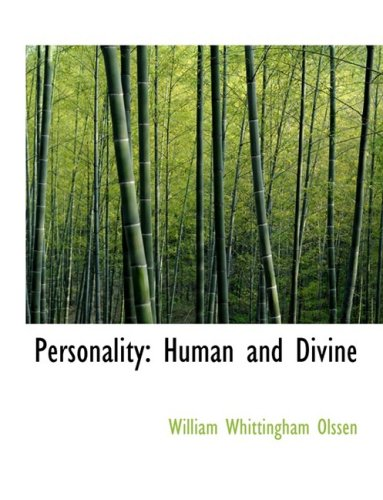 Personality: Human and Divine (Large Print Edition)