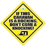 """""""If this Caravan is a rocking don't come a knocking"""" Plaque Autocollant Voiture Pour Caravane Signe Nouveauté Pour Caravane, Camping-car (691)..."""