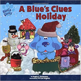 A Blue's Clues Holiday (Blue's Clues (Simon & Schuster Hardcover))