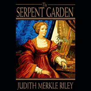 The Serpent Garden | [Judith Merkle Riley]