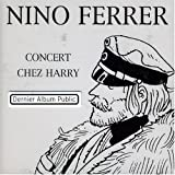 Concert Chez Harry Vol 10par Nino Ferrer