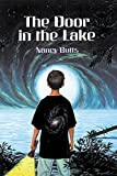 img - for The Door in the Lake by Butts, Nancy (2008) Paperback book / textbook / text book