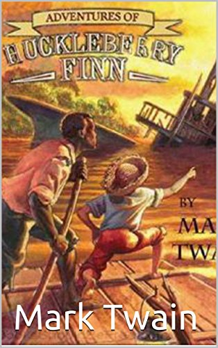Mark Twain - Adventures of Huckleberry Finn(Annotated)