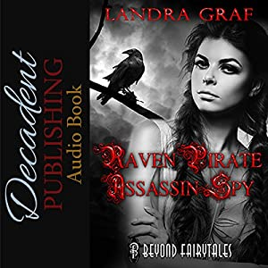 Raven, Pirate, Assassin, Spy Audiobook
