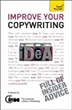 img - for Improve Your Copywriting: A Teach Yourself Guide (Teach Yourself: General Reference) book / textbook / text book