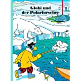 Globi und der Polarforscher (German Edition)