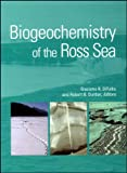 img - for Biogeochemistry of the Ross Sea (Antarctic Research Series) book / textbook / text book