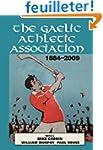 The Gaelic Athletic Association, 1884...
