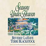 Seasons Under Heaven | Beverly LaHaye,Terri Blackstock