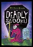 Will Shortz Presents Deadly Sudoku: 2...