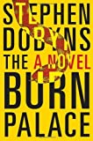 by Dobyns, Stephen The Burn Palace (2013) Hardcover
