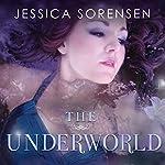 The Underworld: Fallen Star Series #2 | Jessica Sorensen