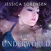 The Underworld: Fallen Star Series #2 | Jessica Sorensen