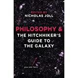 Philosophy and The Hitchhiker's Guide to the Galaxyby Nicholas Joll