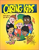 img - for Caring Kids: Social Skills & Character Education Lessons for Grades 1-3 by Koenig, Tammy, Meyer, Bev (1999) Paperback book / textbook / text book