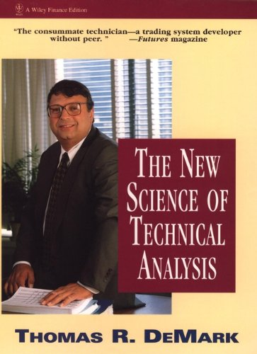 The New Science of Technical Analysis (Wiley Finance)