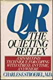 Qr: The Quieting Reflex