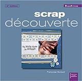 echange, troc Françoise Guirault - Scrap découverte