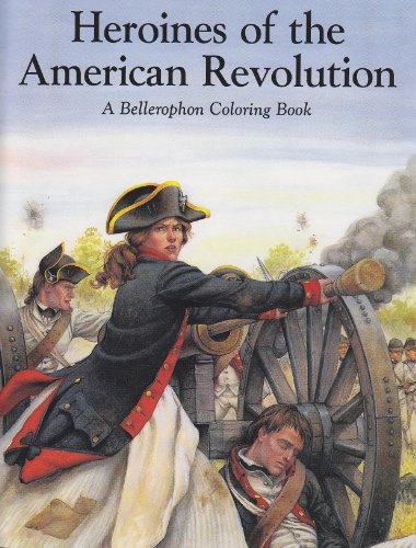 A Coloring Book of Heroines of the American Revolution