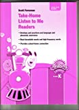 img - for READING 2007 TAKE-HOME LISTEN TO ME READERS GRADE K book / textbook / text book