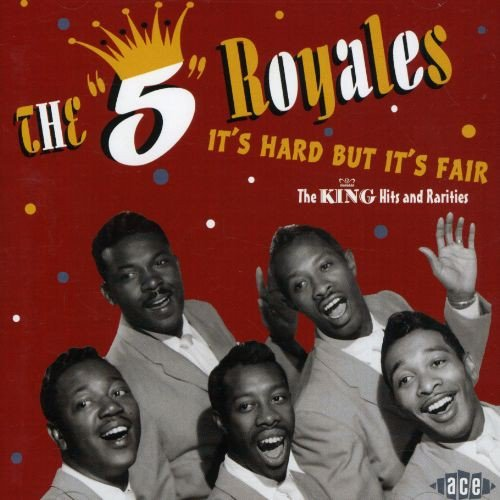 """CD : The """"5"""" Royales - It's Hard But It's Fair: King Hits And Rarities (United Kingdom - Import)"""