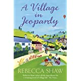 A Village in Jeopardy (Turnham Malpas 16)by Rebecca Shaw