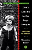 Don't Let's Go To The Dogs Tonight (Turtleback School & Library Binding Edition) (1417632259) by Fuller, Alexandra