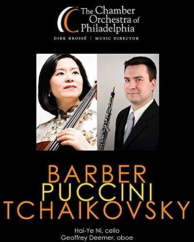 Barber, Puccini, Tchaikovsky