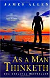 Image of As a Man Thinketh: The Bestselling Classic That Inspired