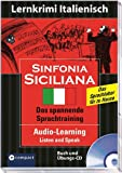 Sinfonia siciliana. Compact Lernkrimi Audio-Learning. Buch und CD. Niveau B1 (Compact Lernkrimi Hörbuch)