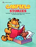 Garfield Stories: Including the Big Star, Garfield's Picnic Adventure, Garfield and the Space Cat (Golden Treasury) (0307658287) by Davis, Jim
