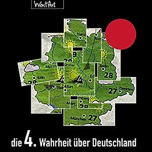 Die 4. Wahrheit über Deutschland Hörspiel