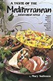 img - for A Taste of the Mediterranean: Vegetarian Style by Salloum, Mary, Hutchinson, Ross, Coates Photographics, Embur (1993) Paperback book / textbook / text book