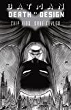 Batman: Death by Design (Batman (DC Comics))
