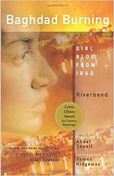 Baghdad Burning: Girl Blog from Iraq First Feminist Press Edition