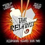 The Relativist: Occupational Hazards, Book Two   Geoff Sturtevant