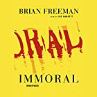 Immoral Audiobook by Brian Freeman Narrated by Joe Barrett