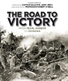 img - for The road to victory: From Pearl Harbor to Okinawa (General Military) book / textbook / text book
