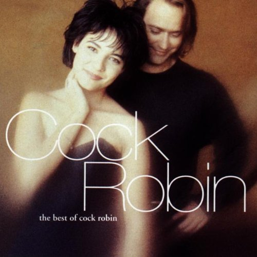 Cock Robin - Best of - Zortam Music