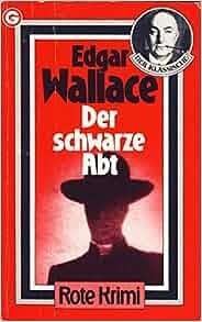 Der schwarze Abt: Kriminalroman: Edgar Wallace, Gregor