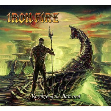 Iron Fire - Voyage Of The Damned - Zortam Music