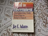 A Call to Discernment (0890815887) by Adams, Jay Edward