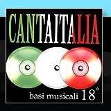Canta Italia Vol. 18 - Basi Musicali