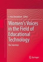Women's Voices In The Field Of Educational Technology: Our Journeys From Springer