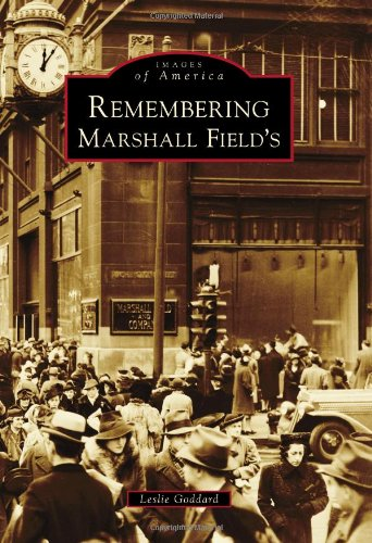 remembering-marshall-fields-images-of-america
