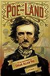 Poe-land: The Hallowed Haunts Of Edga...